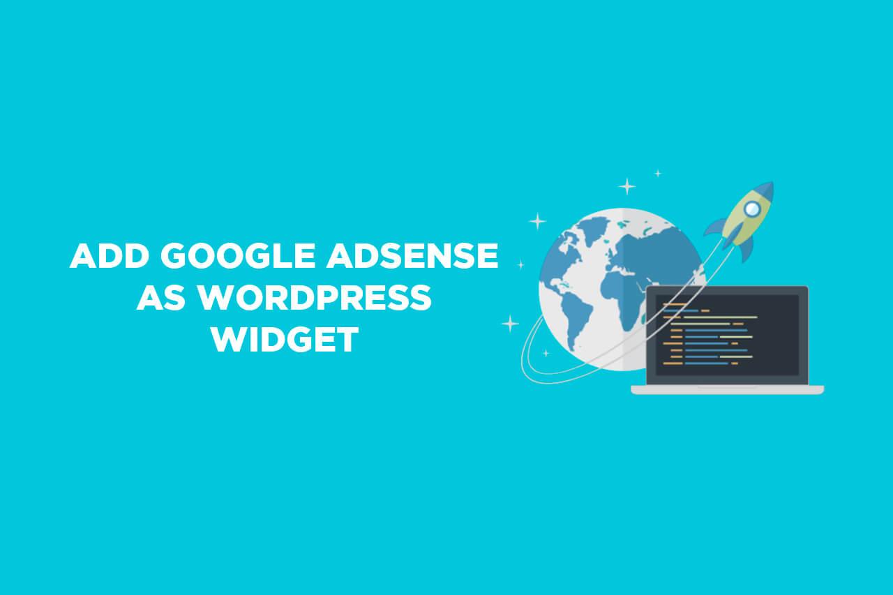 How to add Google AdSense as WordPress widget