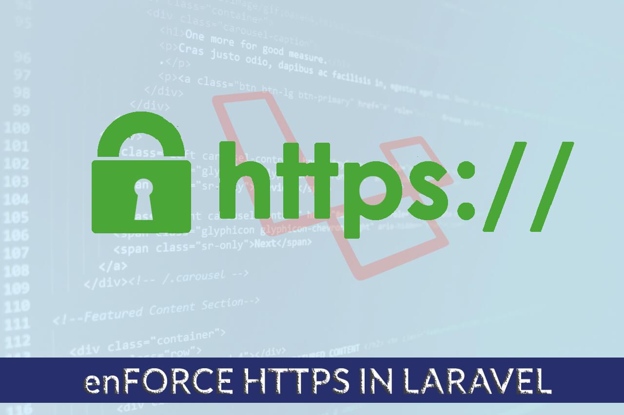 How to enforce HTTPS in Laravel